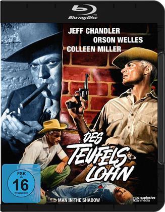 Des Teufels Lohn - Man in the Shadow (1957)