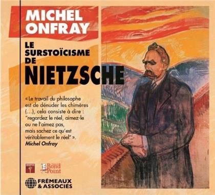 Michel Onfray - Le Surstoïcisme De Nietzsche