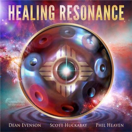 Dean Evenson, Scott Huckabay & Phil Heaven - Healing Resonance