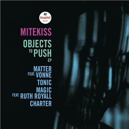 "Mitekiss - Objects To Push (12"" Maxi)"