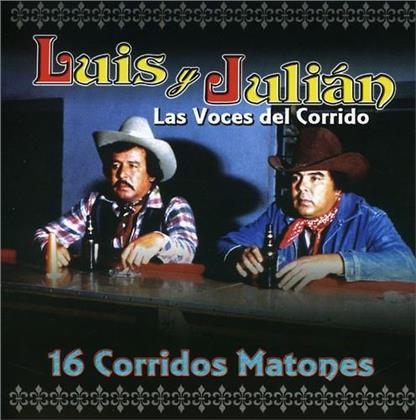 Luis Y Julian - 16 Corridos Matones (2020 Reissue)