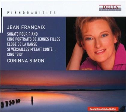 Jean Françaix (1912-1997) & Corinna Simon - Piano Rarities - Piano Sonata - 5 Portraits