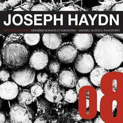 Joseph Haydn (1732-1809) & Mathieu Dupouy - Piano Sonatas And Variations