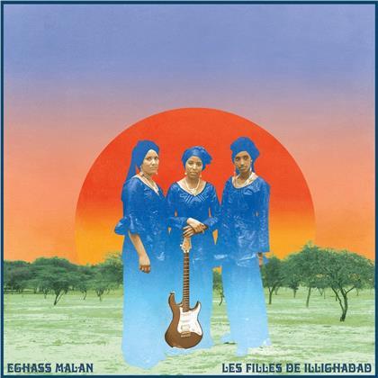 Les Filles De Illighadad - Eghass Malan (2020 Reissue)