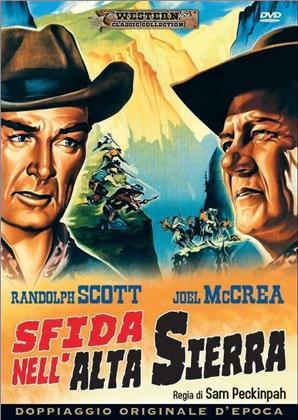 Sfida nell'alta Sierra (1962) (Western Classic Collection, Doppiaggio Originale D'epoca)