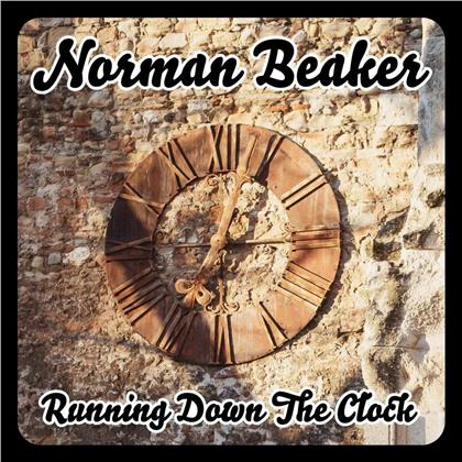 Norman Beaker - Running Down The Clock