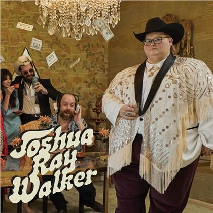 Joshua Ray Walker - Glad You Made It (LP)