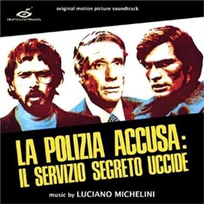 Luciano Michelini - La Polizia AccUSA: Il Servizio Segreto Uccide - OST (LP)