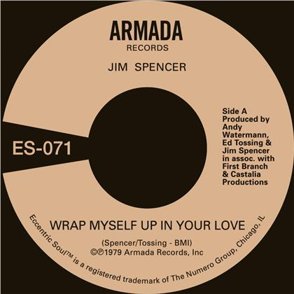 """Jim Spencer & Angie Jarée - Wrap Myself Up In Your Love (7"""" Single)"""