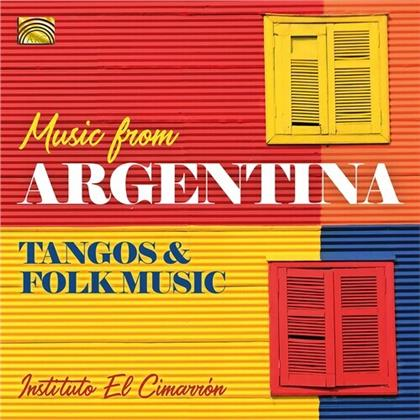 Instituto El Cimarron - Music From Argentina