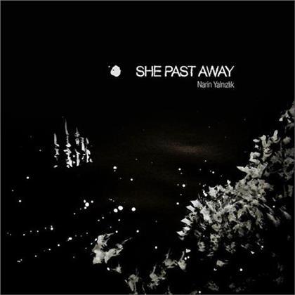 She Past Away - Narin Yalnizlik (2020 Reissue, LP)