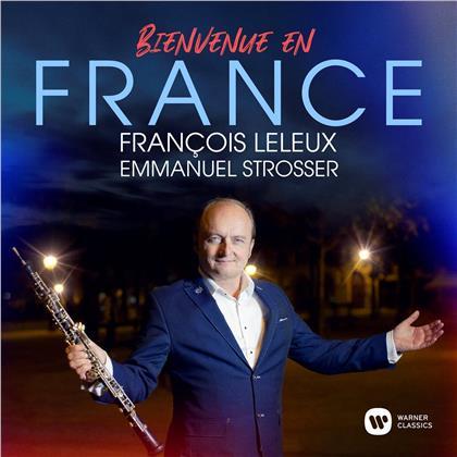 Emmanuel Strosser & Francois Leleux - Bienvenue en France