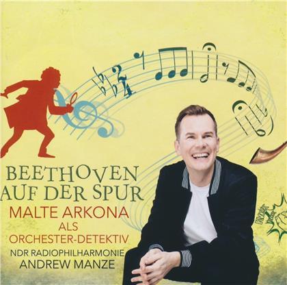 Andrew Manze, Malte Arkona & NDR Radiophilharmonie - Orchester-Detektive: Beethoven auf der Spur! (2 CDs)