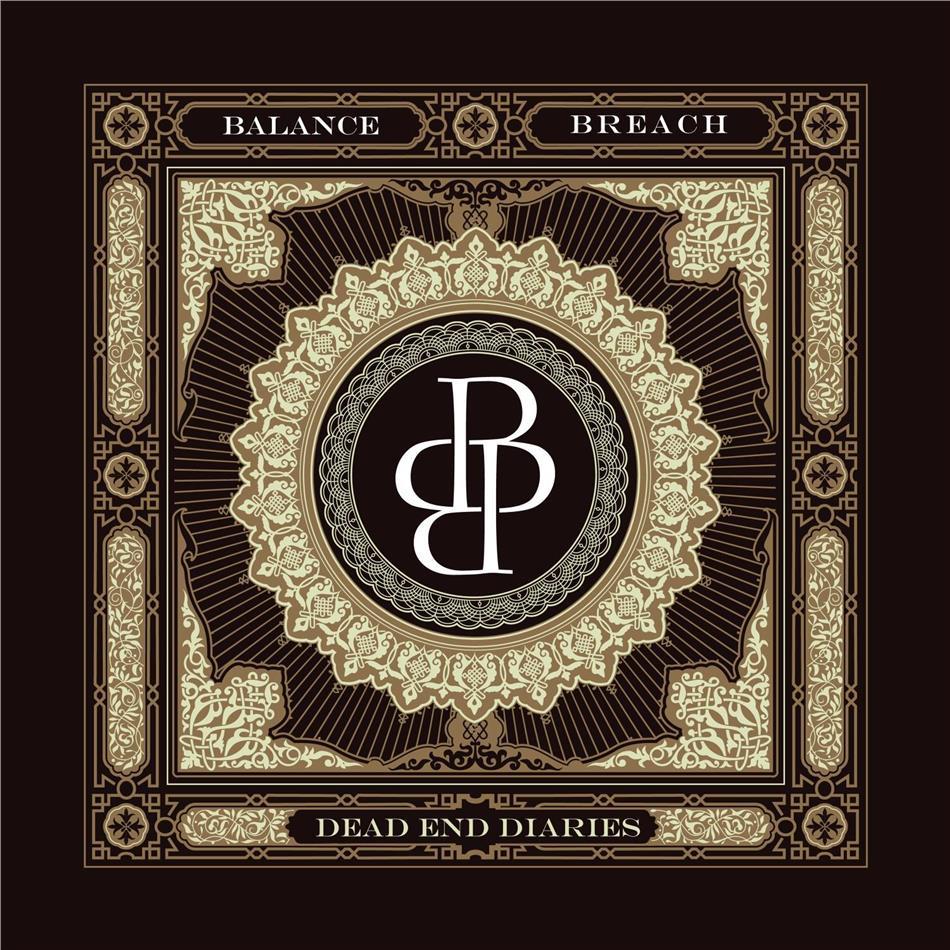 Balanced Breach - Dead End Diaries