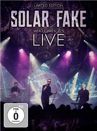 Solar Fake - Who Cares, It's Live (Limited Edition, 2 CDs + DVD)