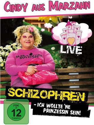 Cindy aus Marzahn - Schizophren - Ich wollt 'ne Prinzessin sein! - Live