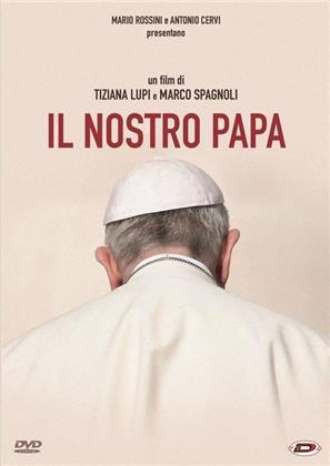Il Nostro Papa