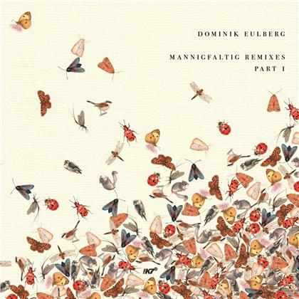 "Dominik Eulberg - Mannigfaltig Remixes (Part 1) (12"" Maxi)"