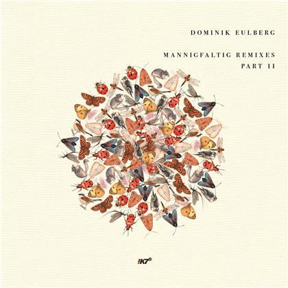 "Dominik Eulberg - Mannigfaltig Remixes (Part 2) (12"" Maxi)"