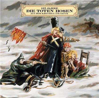 Die Toten Hosen - Auf Dem Kreuzzug Ins Glück (1990-2020: 30 Jahre, 2020 Reissue, 2 LPs)