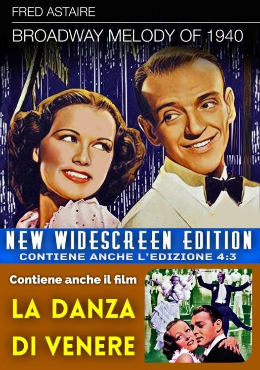 Broadway Melody of 1940 + La danza di Venere (New Widescreen Edition, s/w)
