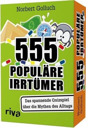 555 populäre Irrtümer – Das spannende Quizspiel rund um die Mythen des Alltags