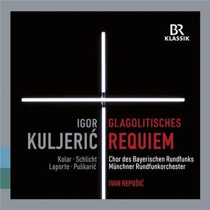 Igor Kuljeric, Ivan Repusic, Münchner Rundfunkorchester & Chor des Bayerischen Rundfunks - Glagolitisches Requiem