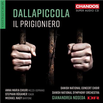 Luigi Dallapiccola (1904-1975), Gianandrea Noseda, Anna Maria Churi, Stephan Rügamer, Michael Nagy, … - Il Prigioniero (Hybrid SACD)