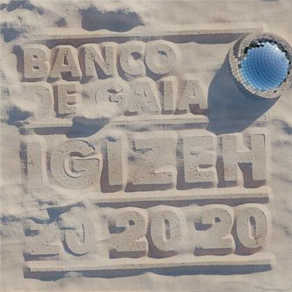 Banco De Gaia - Igizeh (2020 Reissue, Anniversary Edition)