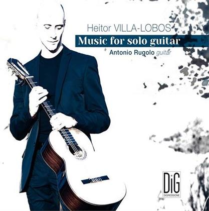 Heitor Villa-Lobos (1887-1959) & Antonio Rugulo - Music For Solo Guitar