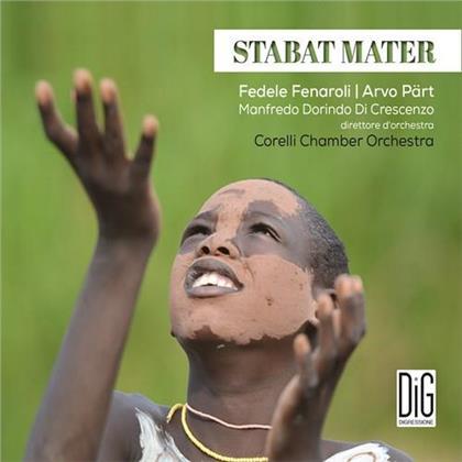 Corelli Chamber Orchestra, Fedele Fenaroli, Arvo Pärt (*1935) & Manfredo Dorindo Di Crescenzo - Stabat Mater