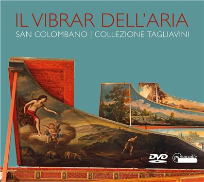 Il Vibrar dell'Aria - San Colombano - Collezione Tagliavini