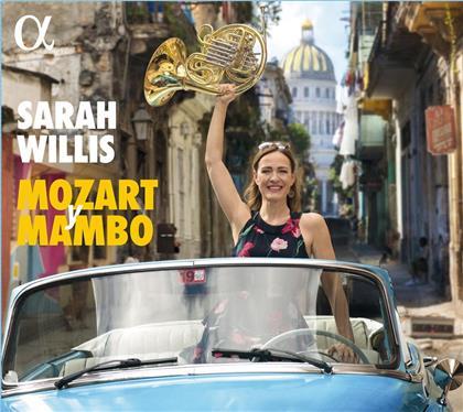 Wolfgang Amadeus Mozart (1756-1791) & Sarah Willis - Mozart Y Mambo