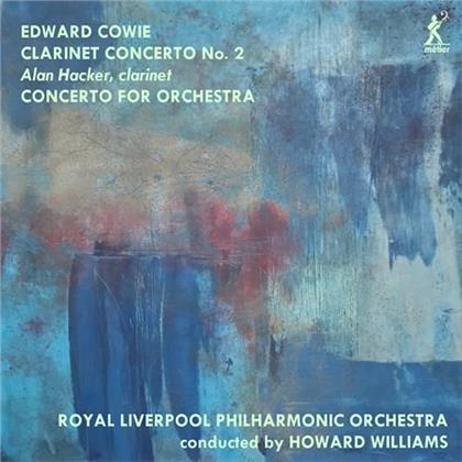 Edward Cowie, Howard Williams, Alan Hacker & Royal Liverpool Philharmonic Orchestra - Clarinet Concerto 2