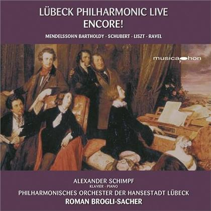 Felix Mendelssohn-Bartholdy (1809-1847), Franz Schubert (1797-1828), Franz Liszt (1811-1886), Maurice Ravel (1875-1937), Roman Brogli-Sacher, … - Encore! - Lübeck Philharmonic Live (Hybrid SACD)