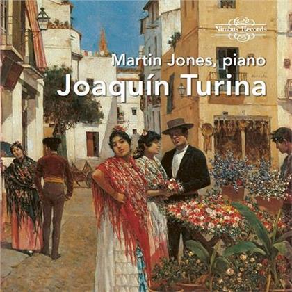 Joaquin Turina Peréz (1882-1949) & Martin Jones - Martin Jones Plays Turina