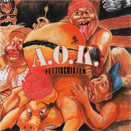 A.O.K. - Fettischisten (2020 Reissue, LP)