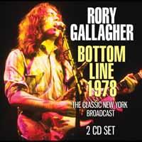 Rory Gallagher - Bottom Line 1978 (2 CD)