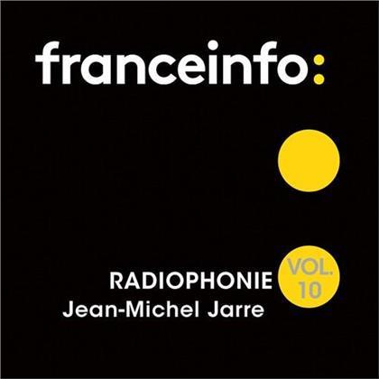 Jean-Michel Jarre - Radiophonie 10