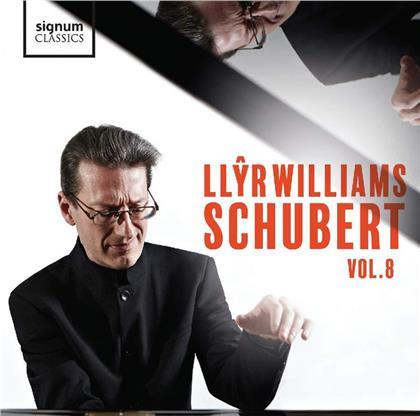 Franz Schubert (1797-1828) & Llyr Williams - Schubert Vol. 8