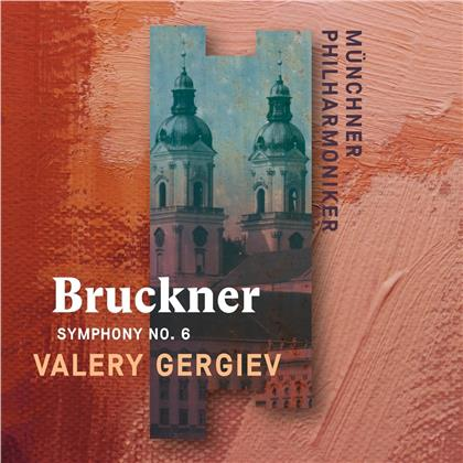 Anton Bruckner (1824-1896), Valery Gergiev & Münchner Philharmoniker - Sinfonie Nr. 6
