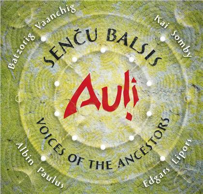 Auli - Sencu Balsis - Voices Of The Ancestors