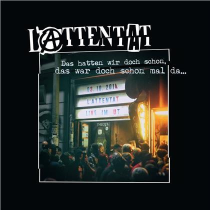 L'attentat - Das Hatten Wir Doch Schon... Live (LP + DVD + Digital Copy)