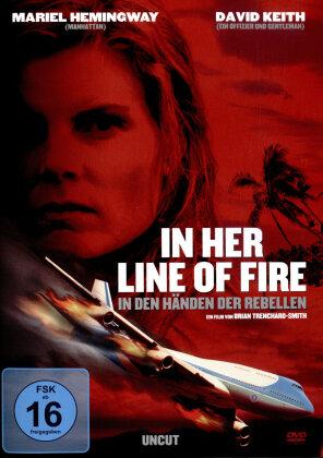 In her line of fire - In den Händen der Rebellen (2006)