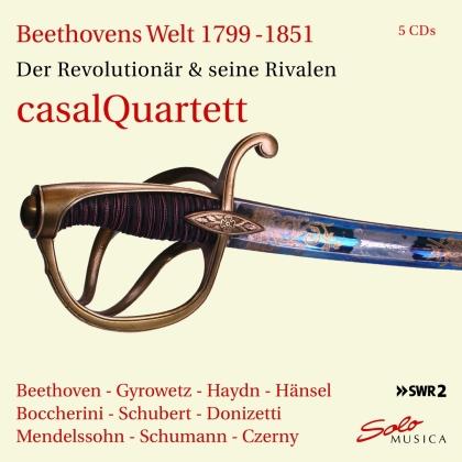 casalQuartett - Beethovens Welt 17899-1851 - Der Revolutionär und seine Rivalen