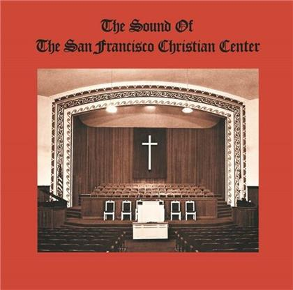 San Fransico Christian Center Choir - Sound Of The San Francisco Christian Center