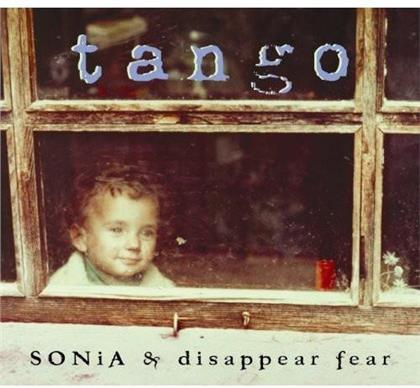 Sonia Disapper Fear - Tango