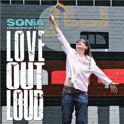 Sonia & Disapper Fear - Love Out Loud (Digipack)