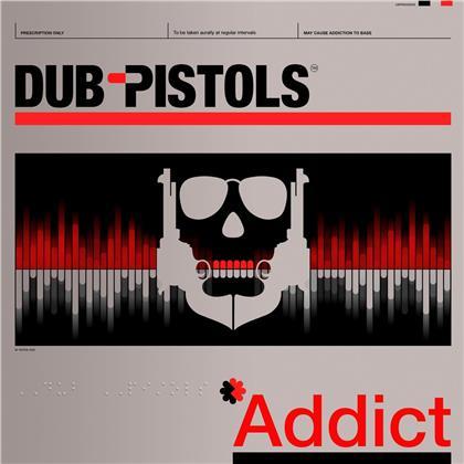 Dub Pistols - Addict (Digipack)