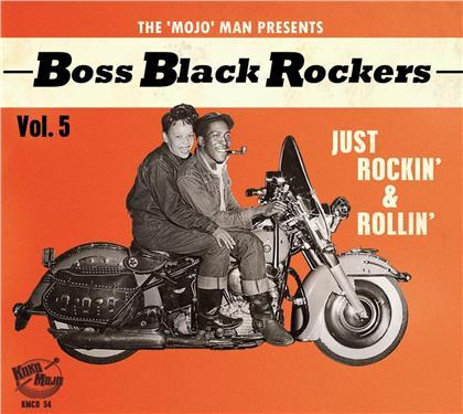 Boss Black Rockers - Vol. 5 - Just Rockin' & Rollin'